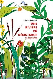 LUTTES POUR LE VIVANT Riviere_en_resistance