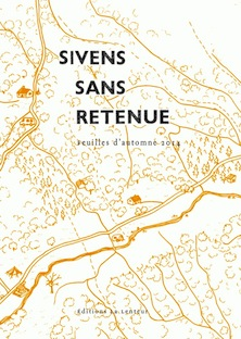 Sivens sans retenue