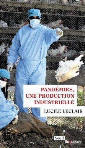 Enquête sur les dangers sanitaires causés par la viande industrielle