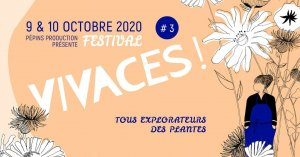 "Festival Vivaces<small class=""fine d-inline""> </small>! Tous explorateurs des plantes, à Paris"
