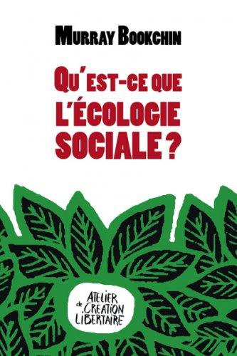 """Qu'est-ce que l'écologie sociale<small class=""""fine d-inline""""></small>?"""