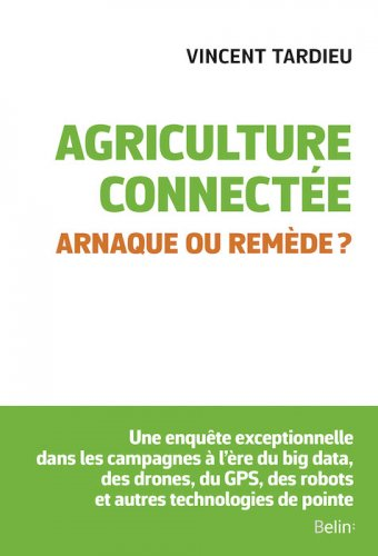 "Agriculture connectée. Arnaque ou remède<small class=""fine""> </small>?"