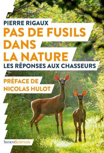 La chasse, un désastre écologique
