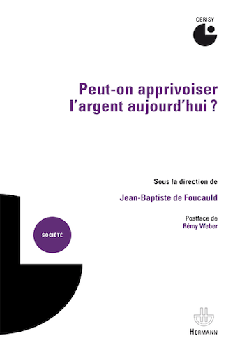"Apprivoiser l'argent, mission possible<small class=""fine""> </small>?"
