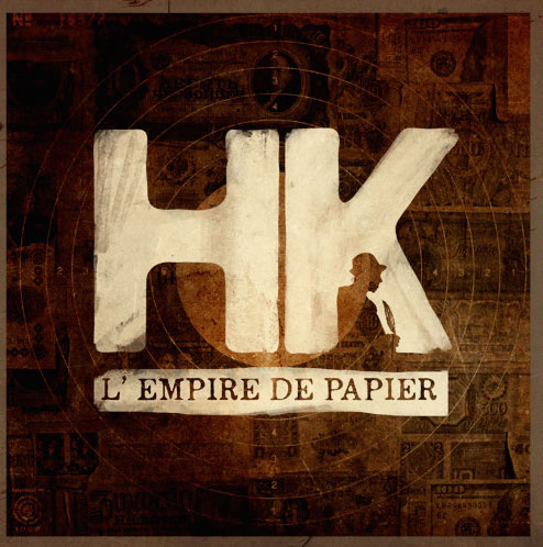 "L'empire de papier, le nouvel album de <span class=""caps"">HK</span>"