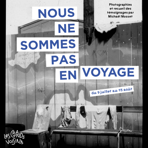 "Exposition - «<small class=""fine d-inline""> </small>Nous ne sommes pas en voyage<small class=""fine d-inline""> </small>», à Paris"