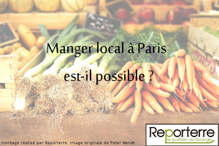 "Rencontre de Reporterre : à Paris, le 24 mars, «<small class=""fine d-inline""> </small>Manger local à Paris est-il possible<small class=""fine d-inline""> </small>?<small class=""fine d-inline""> </small>»"